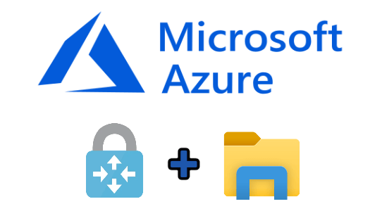 Microsoft Azure: File Server sur le Cloud et VPN P2S