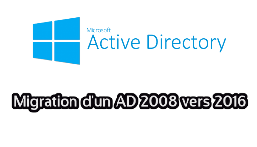 Migrer un Windows Server 2008 R2 vers Windows Server 2016