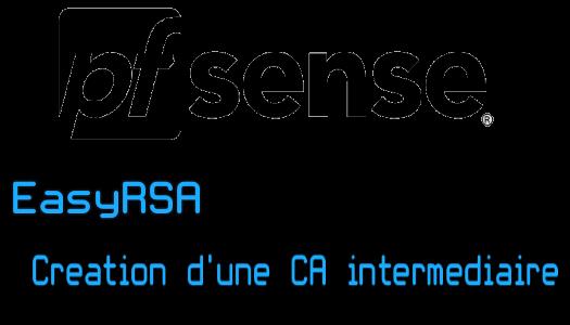 EasyRSA – Création d'une CA intermédiaire